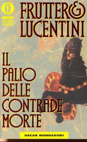 Il palio delle contrade morte (Fiction, poetry & drama)
