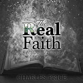 The Real Faith: A Spiritual Classic audiobook cover art