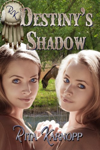 Book: Destiny's Shadow by Rita Karnopp