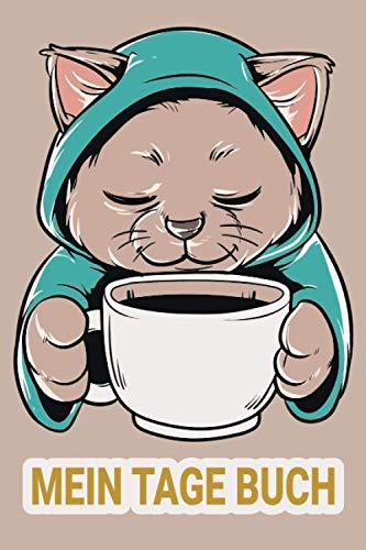 Mein Tage Buch: Mein Tage Buch (53 Wochen) Dokumentation der Menstruation ganz einfach ! Tagebuch für die Regel A5 Softcover / Katze Kaffee Katzenmama