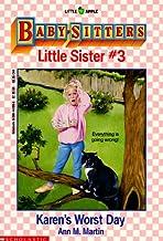 Karen's Worst Day (Baby-Sitters Little Sister, No. 3)