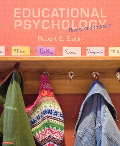Compare Textbook Prices for Educational Psychology: Theory and Practice, Loose-Leaf Version 11 Edition ISBN 9780133436525 by Slavin, Robert E.