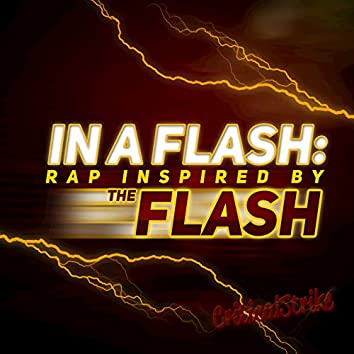 """In a Flash (Rap Inspired by """"The Flash"""")"""