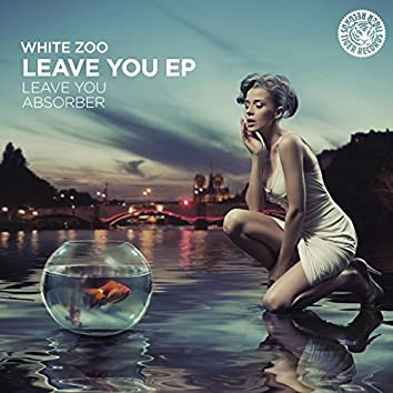 Leave You EP