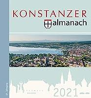 Konstanzer Almanach 2021: Das illustrierte Jahrbuch der Stadt Konstanz