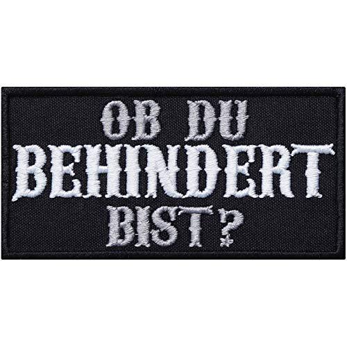 Aufnäher: Ob du behindert bist? Aufbügler Biker Patch Rocker Bügelbilder Hipster Sticker zum aufnähen für Motorrad-Fahrer lustige Applikation für Leder-Jacken/Kutten/Jeans/Taschen 90x45mm