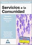 Cuerpo de profesores técnicos de formación profesional. Servicios a la comunidad. Temario. Volumen i (Profesores Eso - Fp 2012)