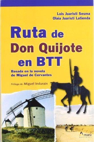 Rutas De Don Quijote En Btt (Paseos Y Rutas Seri. Mayor)