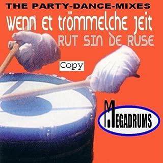 Wenn Et Tr'mmeclche Jeit/Ru Sin by Megadrums (2005-07-26)