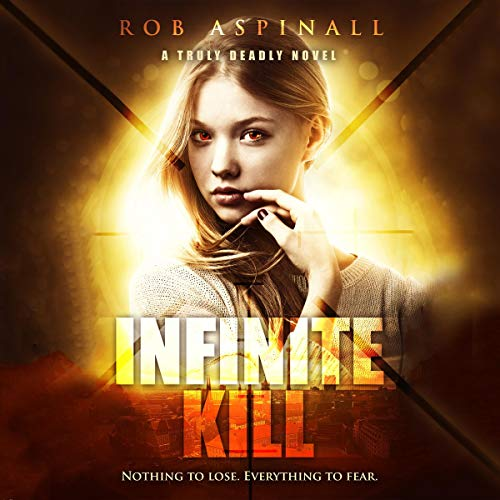 Infinite Kill Audiobook By Rob Aspinall cover art