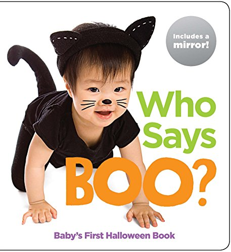 Who Says Boo?: Baby's First Halloween Book (Highlights™ Baby Mirror Board Books)