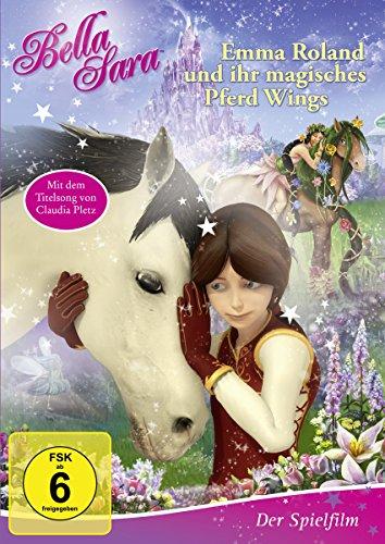 Bella Sara - Emma Roland und ihr magisches Pferd Wings