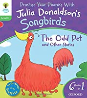 Oxford Reading Tree Songbirds: Level 2: The Odd Pet and Other Stories (Songbirds Phonics)