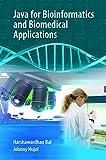 Java for Bioinformatics and Biomedical Applications - Harshawardhan Bal