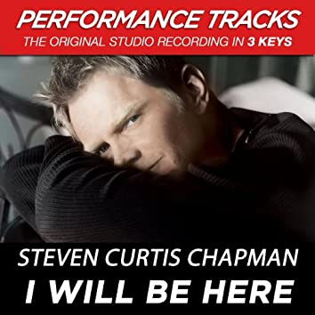 I Will Be Here (Performance Tracks)