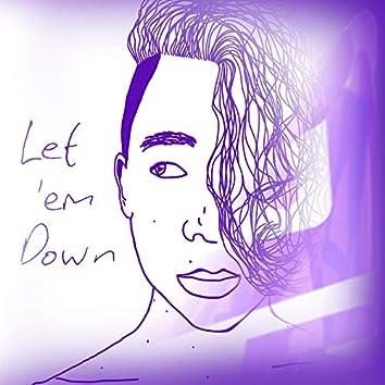 Let 'Em Down