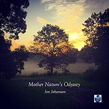 Mother Nature's Odyssey