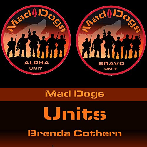 Units: Mad Dogs 8                   By:                                                                                                                                 Brenda Cothern                               Narrated by:                                                                                                                                 Garrett Reins                      Length: 5 hrs and 22 mins     Not rated yet     Overall 0.0