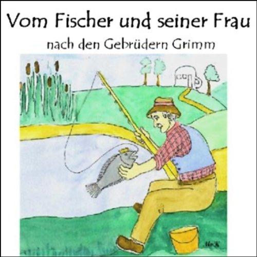 Vom Fischer und seiner Frau cover art