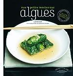 Cuisiner les algues de Laure Kié