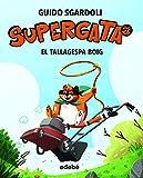 El Tallagespa Boig, núm. 3 (Supergata)