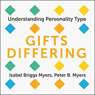 Gifts Differing     Understanding Personality Type              By:                                                                                                                                 Isabel Briggs Myers,                                                                                        Peter B. Myers - with                               Narrated by:                                                                                                                                 Patricia Rodriguez                      Length: 8 hrs and 21 mins     6 ratings     Overall 4.5