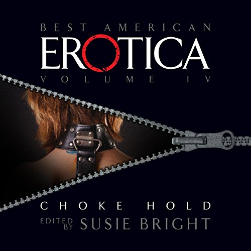 The Best American Erotica, Volume 4: Choke Hold cover art