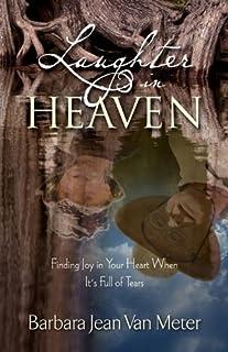 Laughter in Heaven by Barbara Jean Van Meter (2010-09-10)