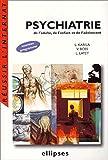 Psychiatrie de l'adulte, de l'enfant et de l'adolescent