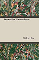 Twenty Five Chinese Poems