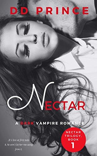 Nectar: (Nectar Trilogy, Dark Vampire Romance, Book 1)