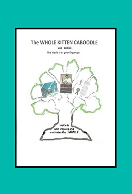 The Whole Kitten Caboodle: The Whole Kitten Caboodle: 2nd Edition (English Edition)