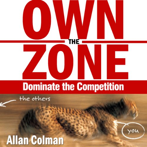 Own the Zone: Dominate the Competition cover art