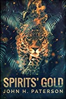 Spirits' Gold: Large Print Edition