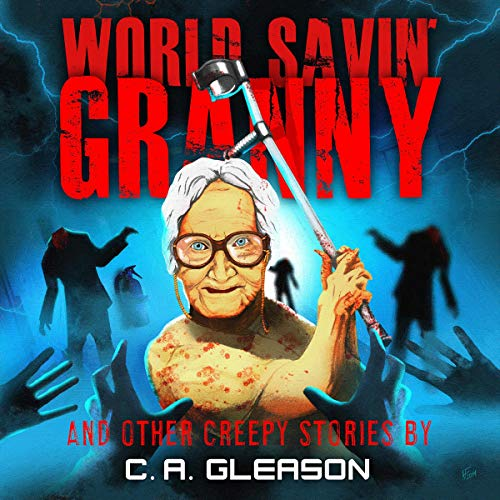 『World Savin' Granny and Other Creepy Stories』のカバーアート