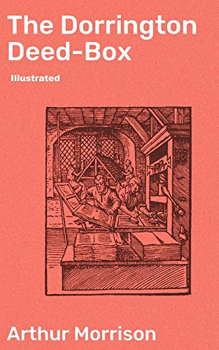 The Dorrington Deed-Box illustrated (English Edition)