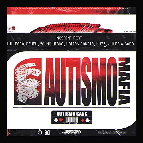 Nosaint feat. Lil Faco, Kuzz, Jules., Young Mirko, Matias Candia, Godo & Demew