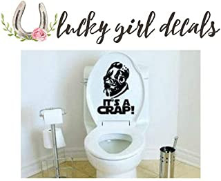 It's A Crap Toilet Decal Inspired by Star Wars Admiral Ackbar Trap Sticker