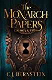 The Monarch Papers: Cosmos & Time (The Briar Archive Book 2)