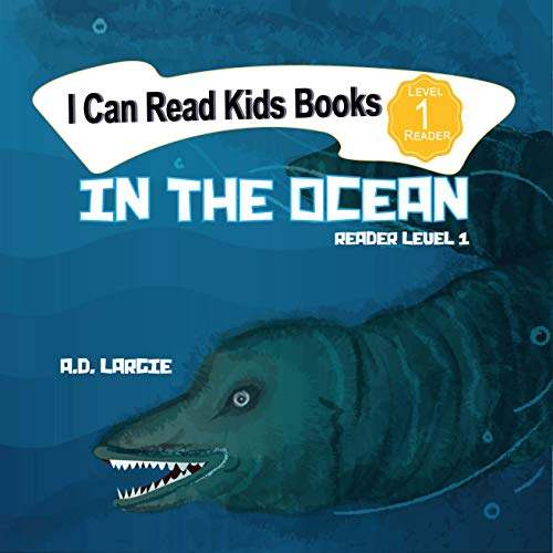 In The Ocean: I Can Read Books Level 1 (I Can Read Kids Books Book 3) (English Edition)