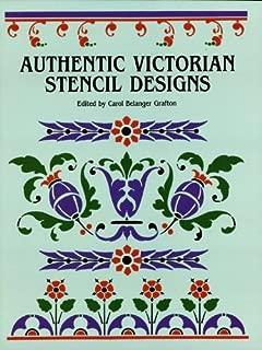 Authentic Victorian Stencil Designs (Dover Pictorial Archive)