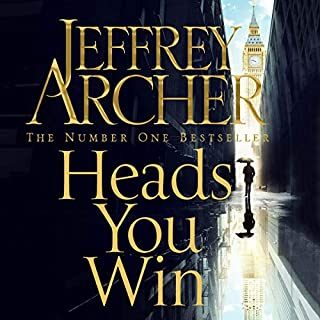Heads You Win                   Written by:                                                                                                                                 Jeffrey Archer                               Narrated by:                                                                                                                                 Richard Armitage                      Length: 15 hrs and 54 mins     42 ratings     Overall 4.5