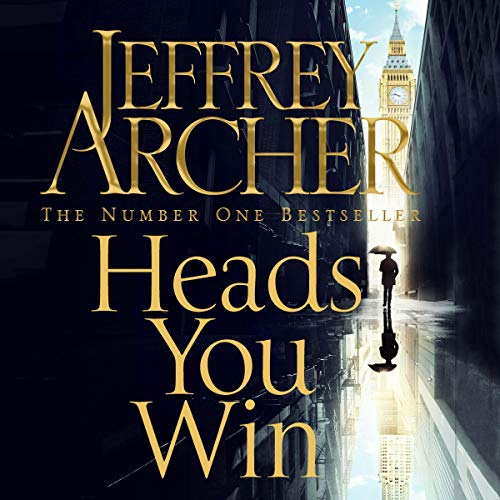 Heads You Win                   By:                                                                                                                                 Jeffrey Archer                               Narrated by:                                                                                                                                 Richard Armitage                      Length: 15 hrs and 54 mins     601 ratings     Overall 4.4