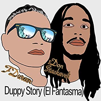 Duppy Story el Fantasma (feat. 1don Stackaveli)