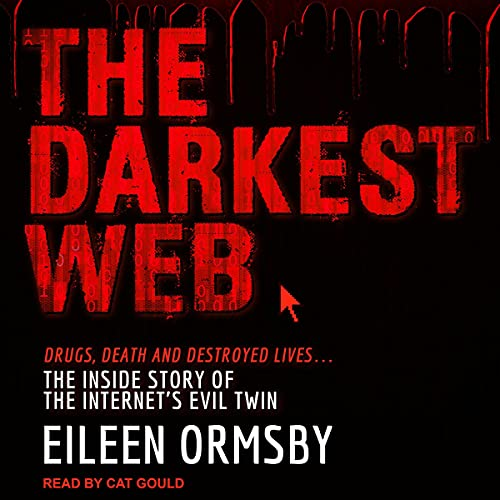 The Darkest Web Audiobook By Eileen Ormsby cover art