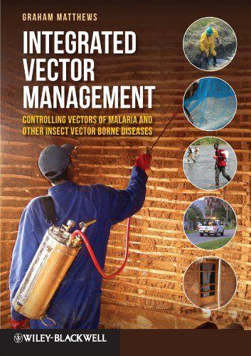 Integrated Vector Management: Controlling Vectors of Malaria and Other Insect Vector Borne Diseases (English Edition)