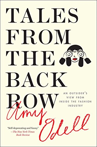 Tales from the Back Row: An Outsider's View from Inside the Fashion Industry (English Edition)