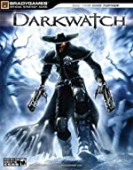 Darkwatch Official Strategy Guide de BradyGames