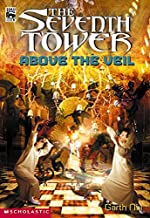 The Seventh Tower #4: Above the Veil