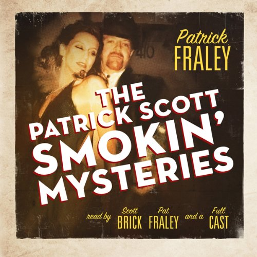 The Patrick Scott Smokin' Mysteries audiobook cover art